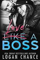 Love A Boss (Boss Duet Book Two) (The Boss Duet 2) Kindle Edition