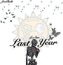 Last Year [Explicit]