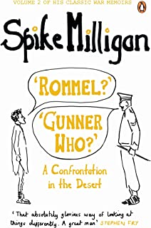 `Rommel?` `Gunner Who?`: A Confrontation in the Desert (Milligan Memoirs Book 2)