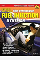 Designing and Tuning High-Performance Fuel Injection Systems Kindle Edition