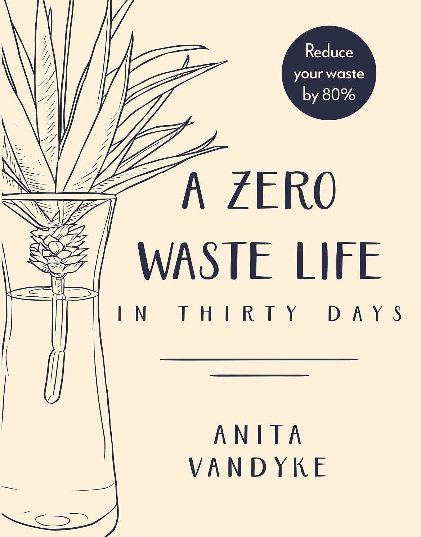 チップ保証金肘A Zero Waste Life (English Edition)