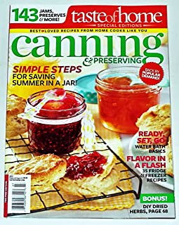 Canning & Preserving Magazine (Summer 2013 (Taste of Home Special Editions))