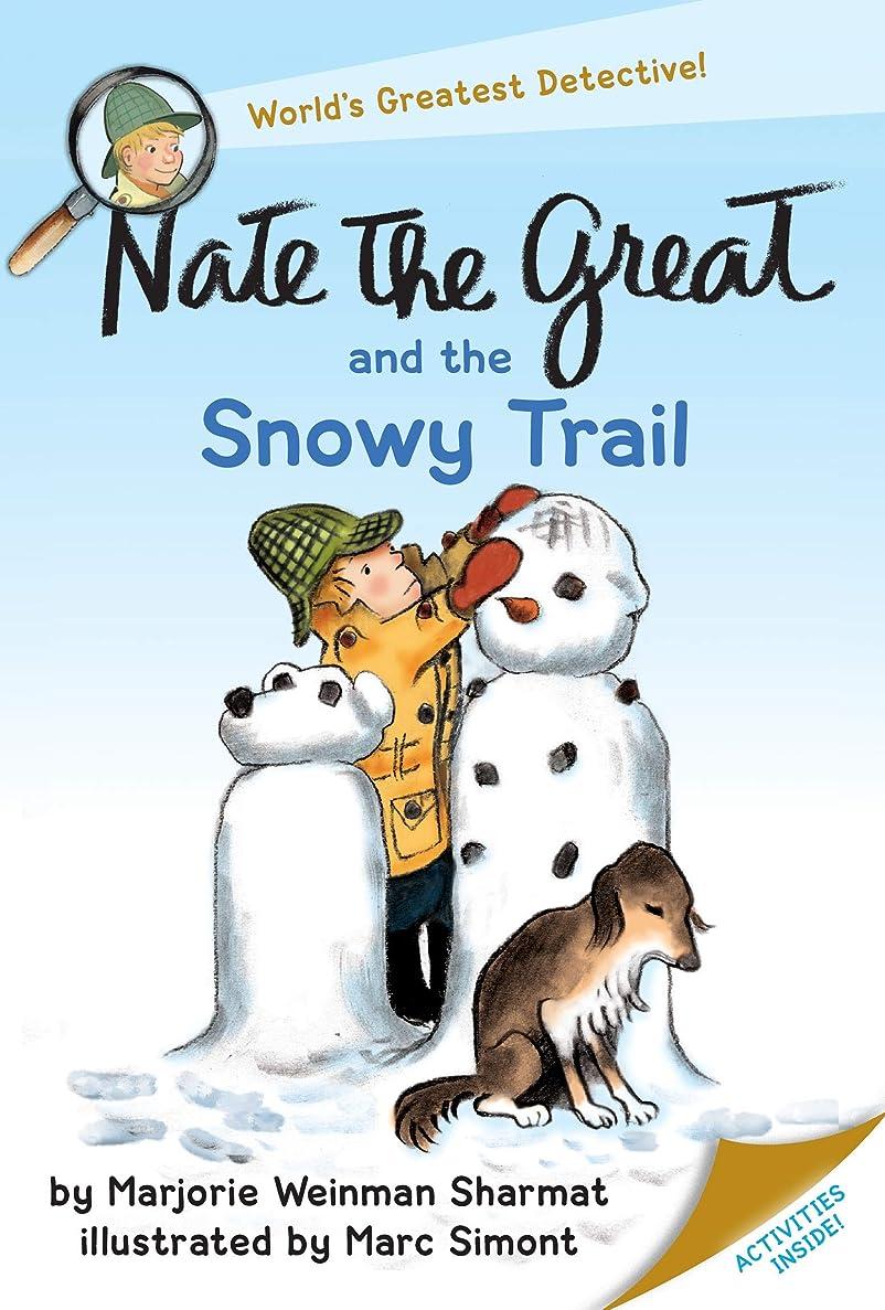 習熟度火曜日抑止するNate the Great and the Snowy Trail (English Edition)