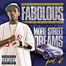 More Street Dreams Pt. 2 The Mixtape [Explicit]