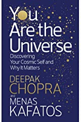 You Are the Universe: Discovering Your Cosmic Self and Why It Matters Kindle Edition