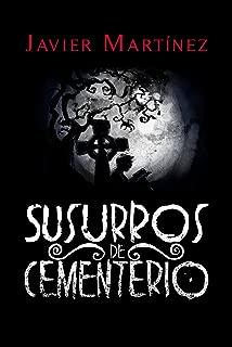Susurros de Cementerio: Cuentos de terror en doscientas palabras (Spanish Edition)