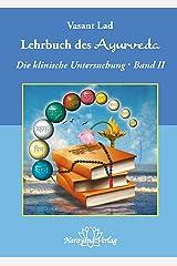 Lehrbuch des Ayurveda - Band 2- E-Book: Ein vollständiger Leitfaden für die klinische Untersuchung (German Edition) Kindle Edition