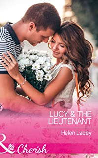 Lucy and The Lieutenant (Mills & Boon Cherish) (The Cedar River Cowboys, Book 2) (English Edition)