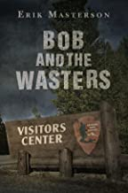 Bob and the Wasters