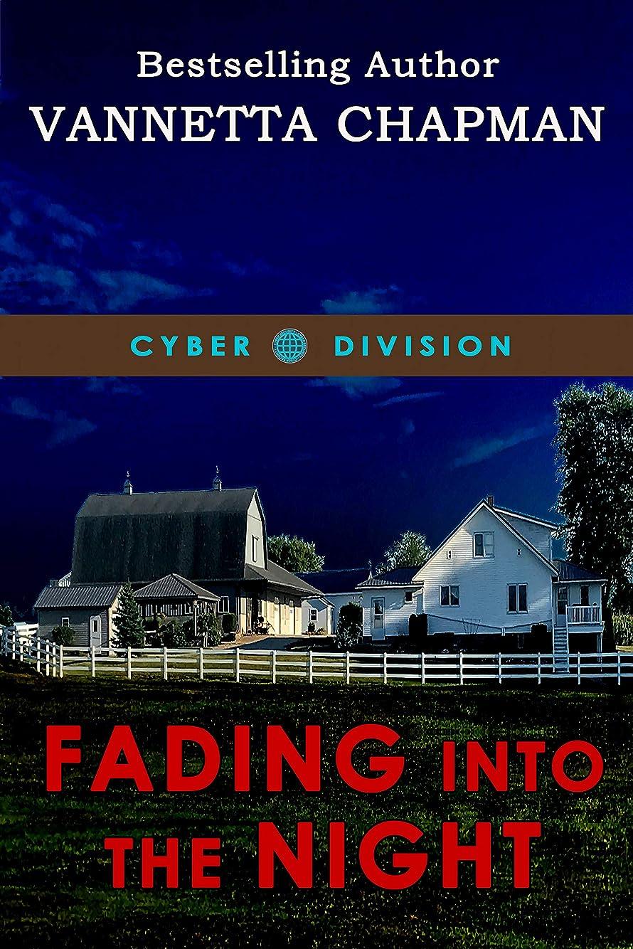 経済的協力生産的Fading Into the Night (Cyber Division Book 1) (English Edition)
