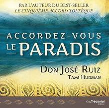 Accordez-vous le paradis (French Edition)