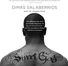 Street God: The Explosive True Story of a Former Drug Boss on the Run from the Hood - and the Courageous Mission That Drov...