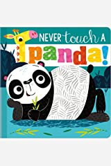 Never Touch a Panda! Board book