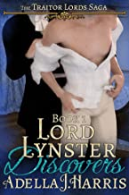 Lord Lynster Discovers (The Traitor Lords Saga)