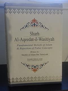 Sharh Al-Aqeedat-il-Wasitiyah (Explanation of the Creed)