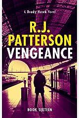 Vengeance (A Brady Hawk Novel Book 16) Kindle Edition