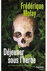 Déjeuner sous l'herbe : Une enquête de Nico Sirsky (Fayard Noir) Format Kindle