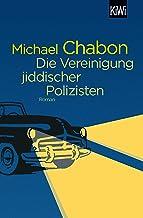 Die Vereinigung jiddischer Polizisten: Roman (German Edition)
