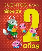 Cuentos para niños de 2 años (PICARONA) (Spanish Edition)