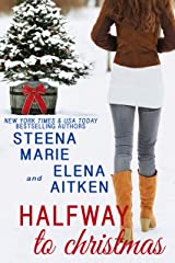 Halfway to Christmas (Halfway Series Book 3) Kindle Edition