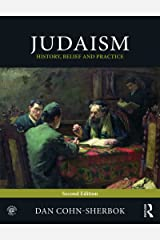 Judaism: History, Belief and Practice Kindle Edition