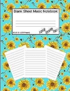 Blank Sheet Music Notebook: Manuscript Staff Paper Sunflowers Aqua (8.5 X 11) 120 Pages