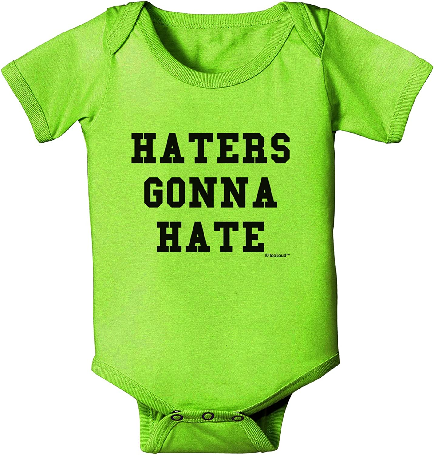 TOOLOUD Haters Gonna Hate Bodysuit Al sold out. Romper Max 72% OFF Baby
