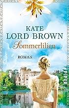 Sommerlilien: Roman (German Edition)