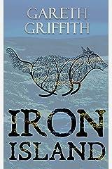 Iron Island (Glass Island Book 2) Kindle Edition