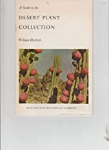 A Guide to the Desert Plant Collection in the Huntington Botanical Gardens