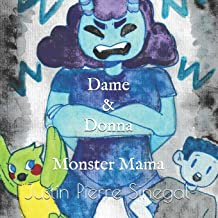 Dame & Donna: Monster Mama