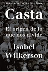 Casta: El origen de lo que nos divide (Spanish Edition) Kindle Edition