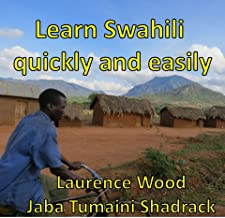 Learn Swahili Quickly and Easily - The theory made simple