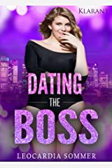 Dating the Boss Kindle Ausgabe