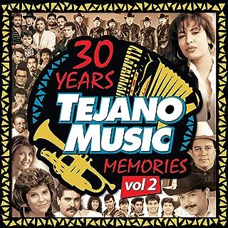 30 Years Of Tejano Music Memories (Vol. 2)