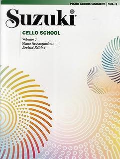 Suzuki Cello School, Piano Accompaniment: Volume 3 (VOL 3)