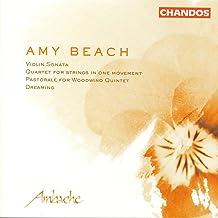 Beach: Violin Sonata in A Minor/String Quartet, Op. 89/Pastorale for Woodwind Quintet/Dreaming