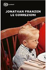 Le correzioni (Einaudi tascabili. Letteratura Vol. 1110) (Italian Edition) Format Kindle