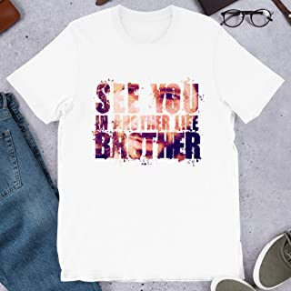 Lost See You in Another Life Brother Jack Shephard Hugo Reyes James Ford Gift for Men Women Girls Unisex T-Shirt