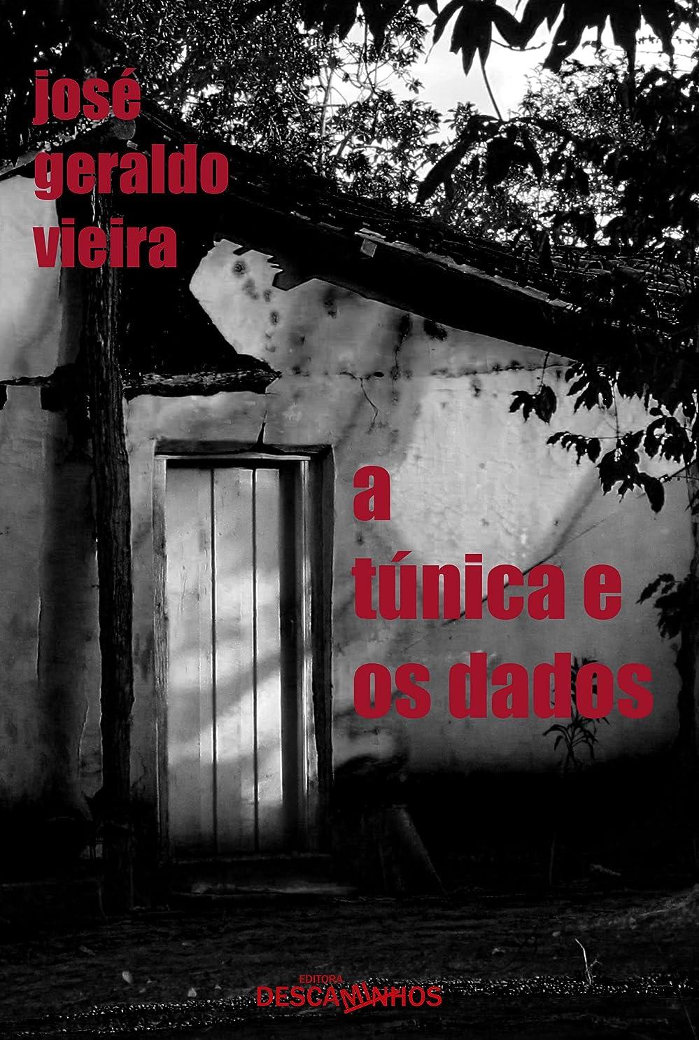 ローズ城ダニA túnica e os dados (Portuguese Edition)