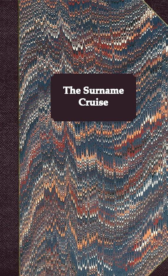 頬骨ご近所梨The Surname Cruise (English Edition)