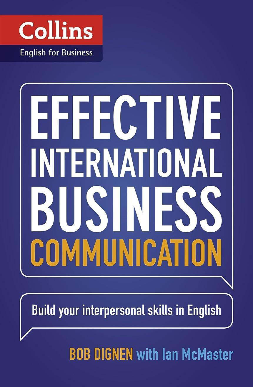 リマコロニアル友情Collins Effective International Business Communication (Collins English for Business) (English Edition)