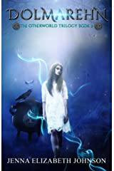 Dolmarehn: Book Two of the Otherworld Series Kindle Edition