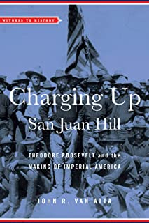 Charging Up San Juan Hill (Witness to History)