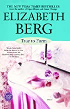 True To Form: A Novel