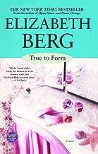 True To Form: A Novel