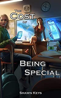 The Cost of Being Special (Survival of the Fittest Book 1)