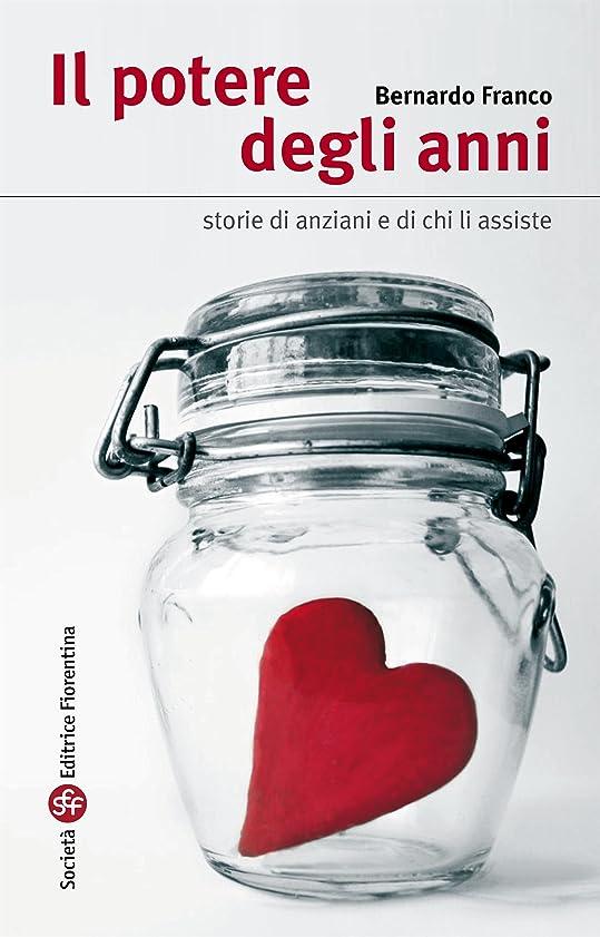 高原レーザ少年Il potere degli anni: Storie di anziani e di chi li assiste (Italian Edition)