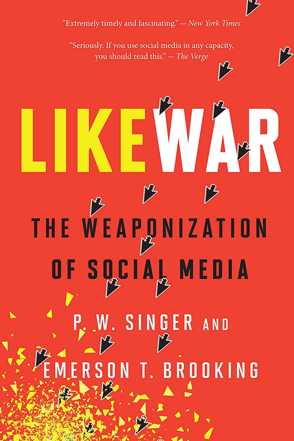 経歴超えて先例LikeWar: The Weaponization of Social Media (English Edition)