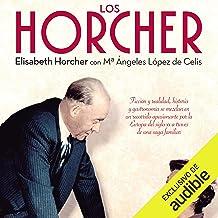 Los Horcher (Spanish Edition)
